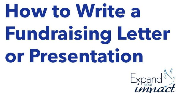 How to Write a Fundraising Letter or Presentation - for Nonprofits - letter of presentation