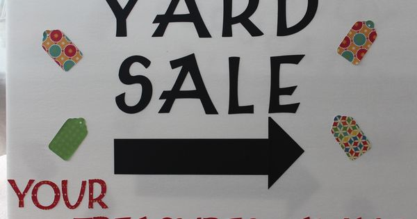 yard sale sign made with a cricut
