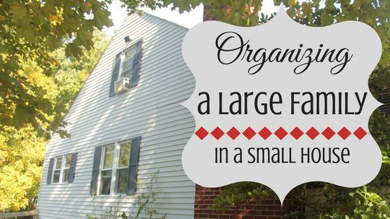 24 Ways To Organize A Large Family In A Small House Large Family Organization Small House Organization Big Family Organization