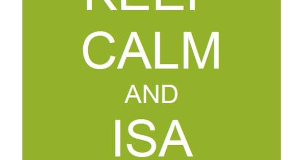 Keep Calm And Isa On