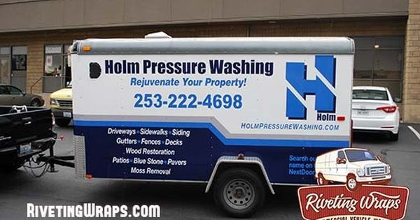 Trailer Graphics For Pressure Washing Company Custom Trailers Custom Pressure Washing Companies