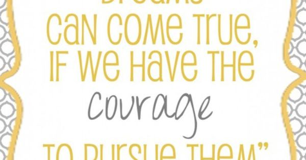 courage quote by Walt Disney