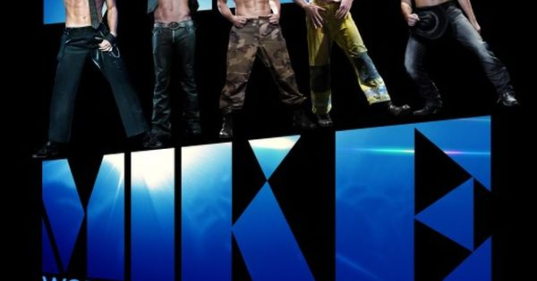 Magic Mike. Probably going to be my favorite movie of the year!