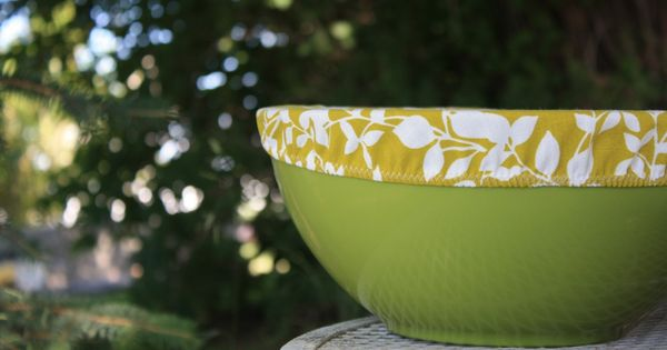 DIY: bowl cover FANTASTIC idea! Must learn how to make sewing machine