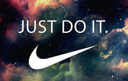 Just Do It. Pictures, Photos, and Images for Facebook, Tumblr, Pinterest, and