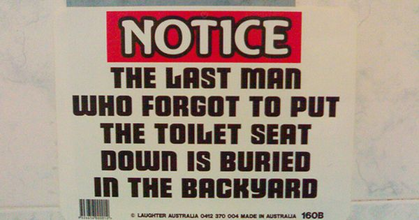 Guys Who Leave The Toilet Seat Up Sign Quotes Funny Bathroom