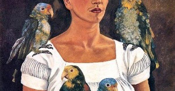 Me and My Parrots ~ Freida Kahlo | Art | Pinterest | The ...