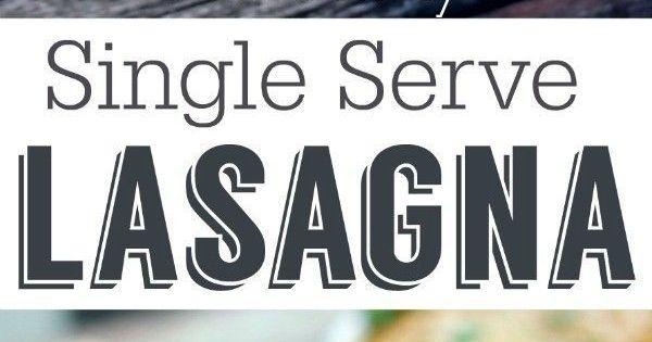 Single Serve Healthy Lasagna Recipe Healthy Lasagna