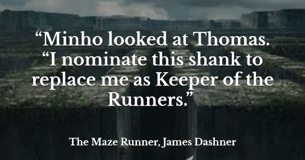 Quote From The Maze Runner By James Dashner