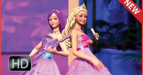 Barbie Die Prinzessin Und Der Popstar Ganzer Film Zeichentrickfilm Auf Deutsch 2012 Barbie Filme Ganze Filme Zeichentrickfilme