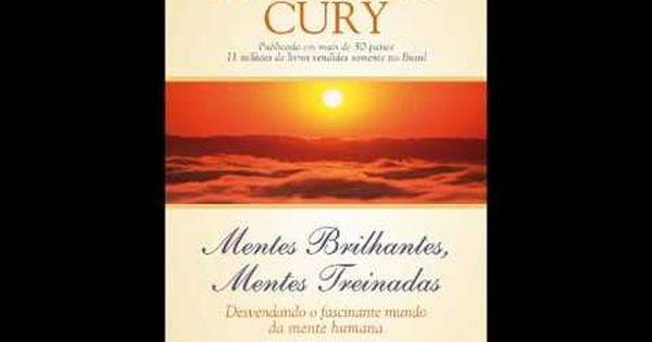 Mentes Brilhantes Mentes Treinadas Augusto Cury Audiobook