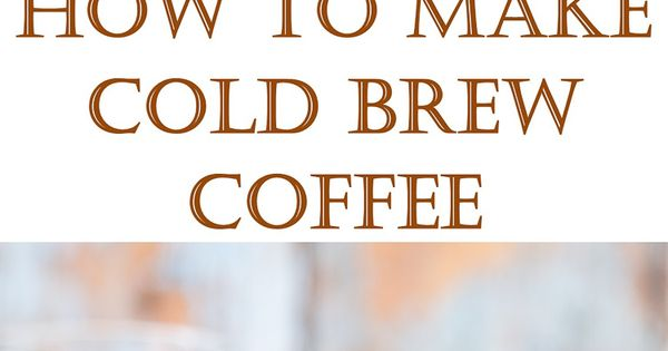 ... cold brewed coffee. It's so easy to make! | Cold brew, Iced coffee and