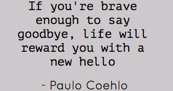 Paulo Coehlo. I need to remember this this summer as I move