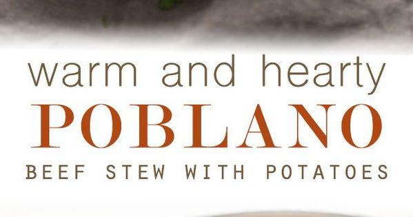 Hearty Poblano Beef Stew | Recipe