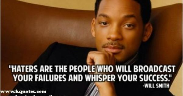 Kquotes Com On Twitter Will Smith Quotes Quotes About Haters Picture Quotes