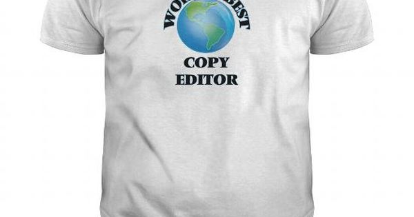 Worldu0027s Best Copy Editor Job Shirts Pinterest Canada, Italy - copy editor job description