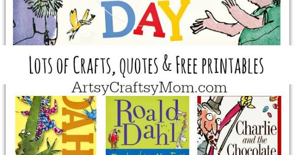 Celebrating Roald Dahl Day - Crafts, quotes & Free printables | Roald