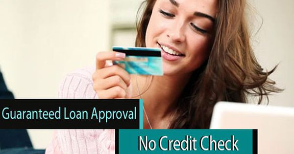The Upsides Of Guaranteed Loan Approval With No Credit Check Guaranteed Loan Payday Loans No Credit Check Loans
