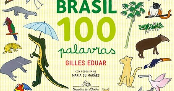 Resultado de imagem para Brasil 100 Palavras