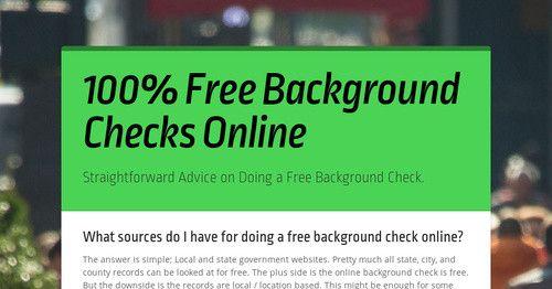 100 Free Background Checks Online Free Background Check Background Check Free Criminal Record Search