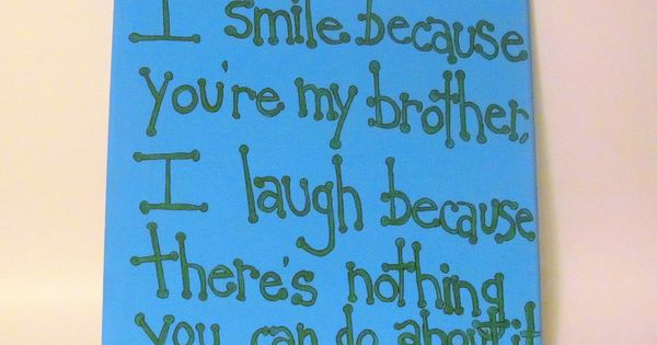 Brother Quote Canvas Art Gift for Brother 12x12 Canvas Quote Brother Gift.