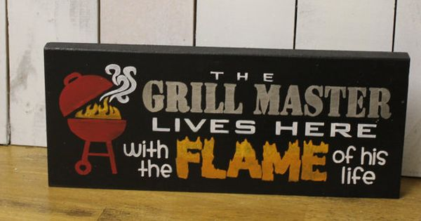 The Grill Master Lives Here With The Flame Of His Life