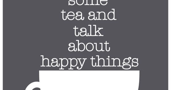 Drink your tea! | Tea & Happy Things Print Poster | by
