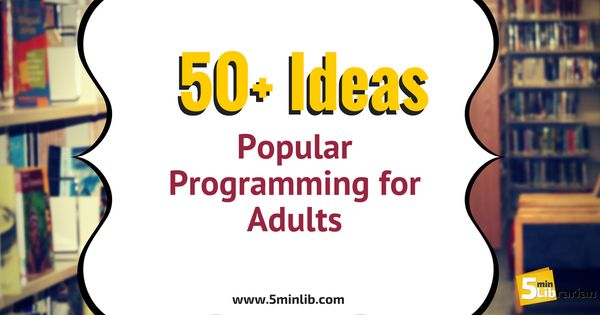 5 Minute Librarian 50 Popular Programming for Adults