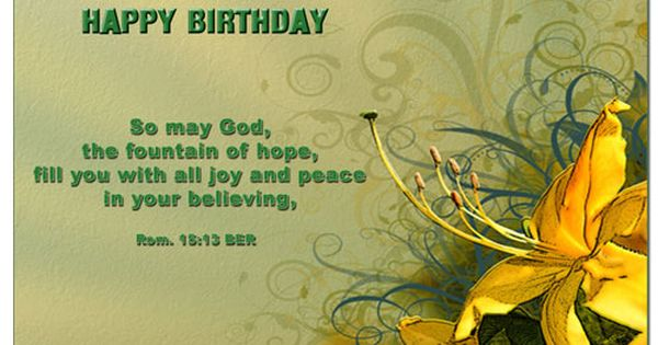 Happy Birthday Biblical Quotes Quotesgram Bible Birthday Quotes Birthday Scripture Bible Quotes About Peace