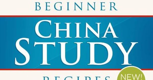 The China Study by T. Colin Campbell: What to eat and ...