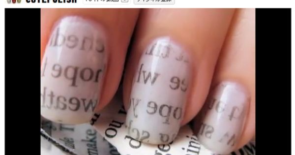 Newspaper Nails: Paint nails with white nail polish or other very light
