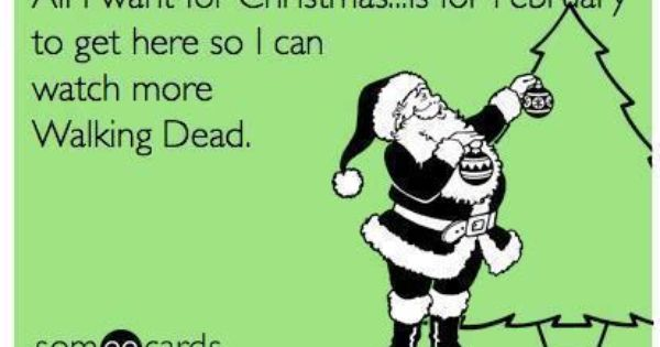 Dear Santa... Please bring back The Walking Dead