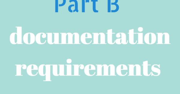 medicare part b documentation requirements