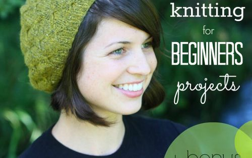 15 Knitting for Beginners Projects. Not crochet bur I do have to