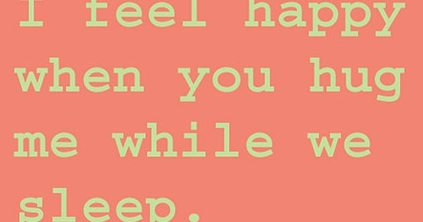 I feel happy when..