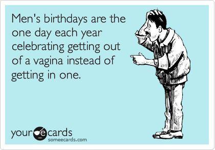 Funny Birthday Images For Men 4 Jpg 420 294 Happy Birthday Funny Ecards Funny Happy Birthday Meme Birthday Humor