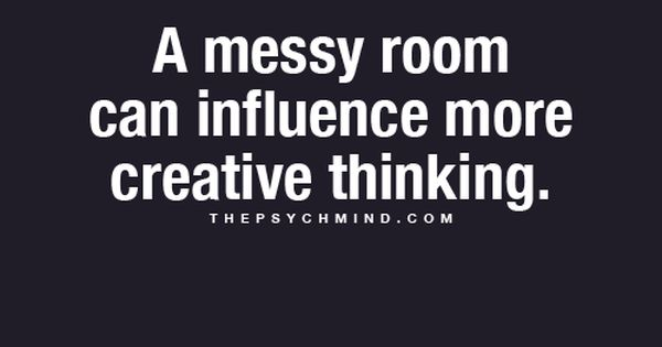 Fun Psychology Facts Here A Messy Room Can Influence