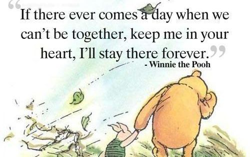 Winnie the Pooh my favorite quote