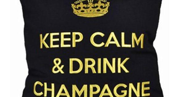 coussin noir keep calm drink champagne indoor outdoor. Black Bedroom Furniture Sets. Home Design Ideas