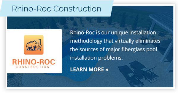 Rhino Roc Construction Fiberglass Pool Installation Fiberglass Pools Pool