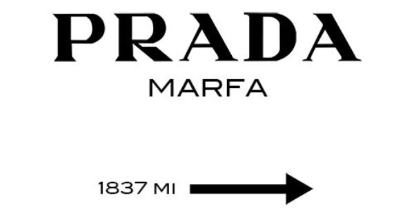 prada marfa poster typography poster wall decor by mottosprint diy art gallery wall pinterest. Black Bedroom Furniture Sets. Home Design Ideas