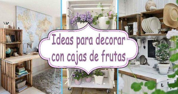 10 ideas para decorar con cajas de frutas cosas por - Ideas con cajas de frutas ...