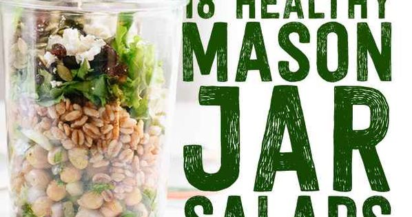 18 Mason Jar Salads That Make Perfect Healthy Lunches breakfast brunch recipe