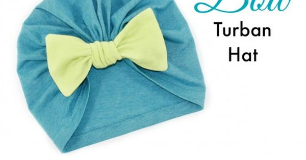 Bow Turban Hat Sewing Pattern This Is For Kids But I