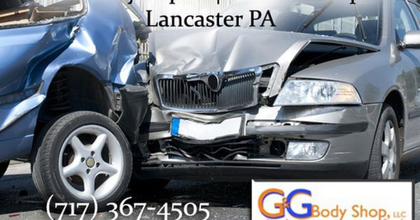 Auto Body Repair In Lancaster Pa Car Accident Injuries Accident