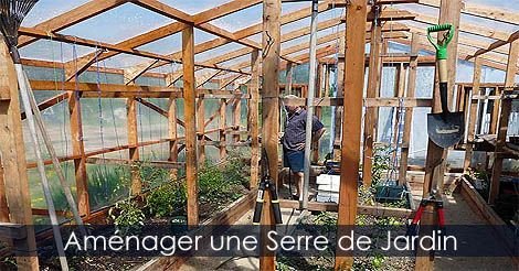 Serre de jardin comment am nager une serre de jardin for Construire serre de jardin