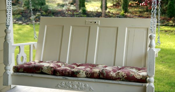 Antique Door Porch swing What a cute idea