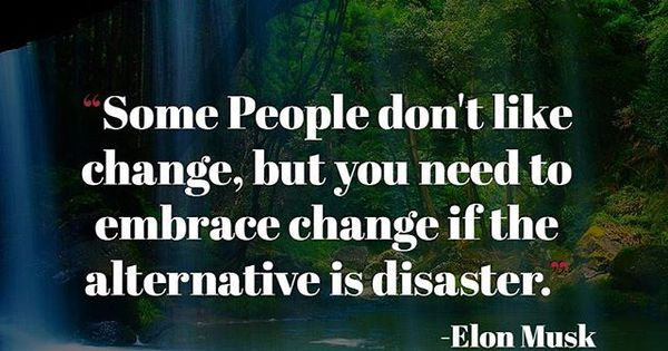 "I Hate Technology Quotes: ""Some People Don't Like Change But You Need To Embrace"