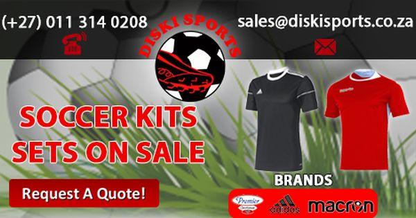 Soccer Kits For Sale At Diski Sports Website Www Diskisports Co Za Soccer Kits Sports Website Sports
