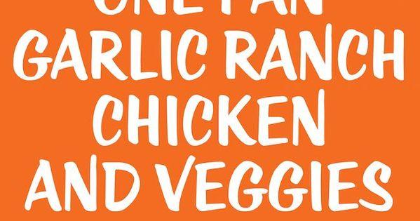 One Pan Garlic Ranch Chicken and Veggies - Crisp-tender chicken baked to